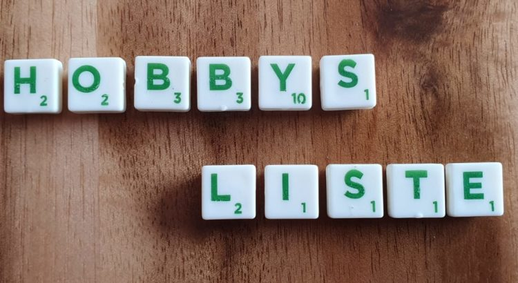 Hobbys Liste von A-Z